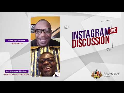 Instagram Live Discussion with Pastor Matthew Ashimolowo and Pastor Poju Oyemade