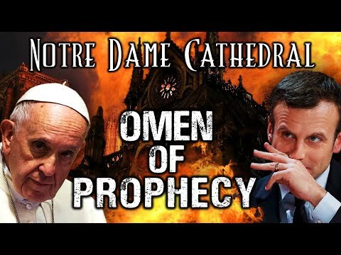 Breaking: Pope & World Look On Notre Dame Aftermath: Revelation's Two Witnesses Visited Paris Before