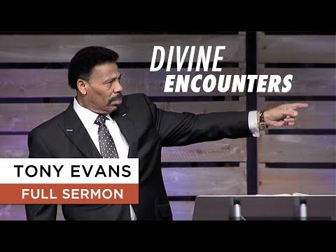 Divine Encounters - Tony Evans Sermon