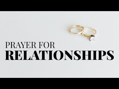 Prayer for Relationships