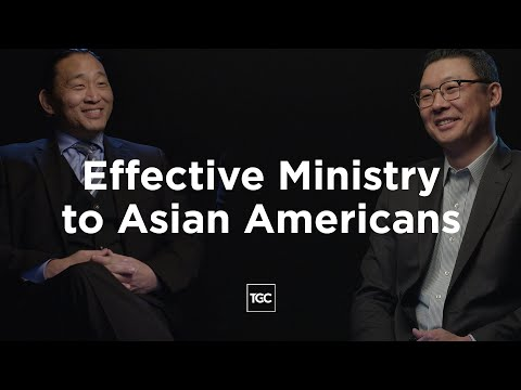 Effective Ministry to Asian Americans