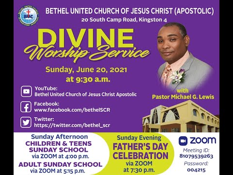 Bethel Sunday Morning Service June 20, 2021 Message by Minister Morais Brown Theme