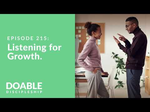 Episode 215: Listening for Growth