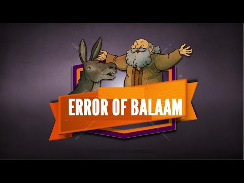 Error of Balaam!  Bible Teaching