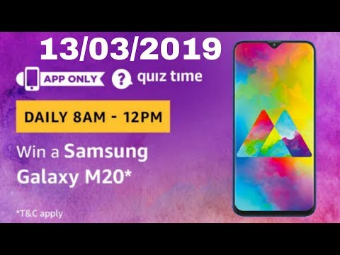 Amazon quiz answer today and win a Samsung Galaxy M20 | 13 march 2019