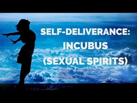 Self-Deliverance: Incubus (Sexual Spirits)  Self-Deliverance Prayers