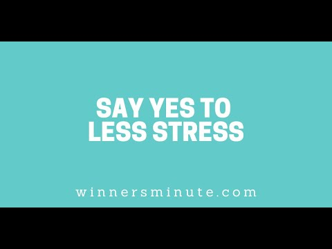 Say Yes to Less Stress // The Winner's Minute With Mac Hammond