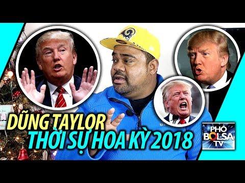 Dũng Taylor: Những chuyện thời sự nóng bỏng trong năm 2018 ở Hoa Kỳ
