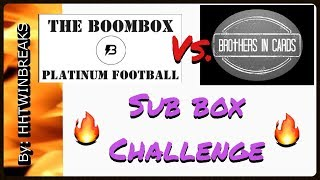 #SubBoxChallenge Brothers In Cards Vs. BOOMBOX Platinum Football Last Pack Mojo