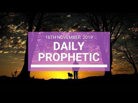 Daily Prophetic 16 November Word 4