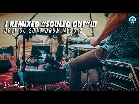 I Remixed Souled Out!! // UPCI GC 2019 Drum Vlog 3