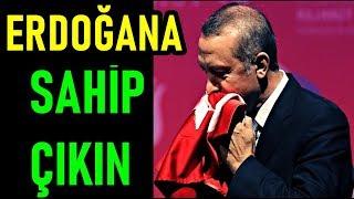 Türkiye'ye Çağrı; Ümmetin Umudu Erdoğan'a sahip Çıkın!