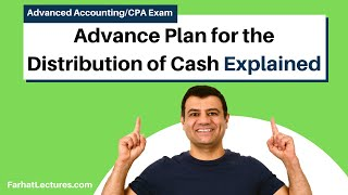 Partnership Liquidation | Advance Plan for the Distribution of Cash | Advanced Accounting | CPA exam