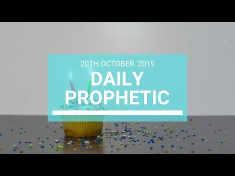 Daily Prophetic 20 October Word 7