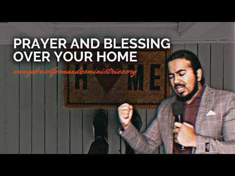 SPECIAL PRAYER & BLESSING OVER YOUR HOME, PLAY THIS DAILY IN YOUR HOME EVANGELIST GABRIEL FERNANDES