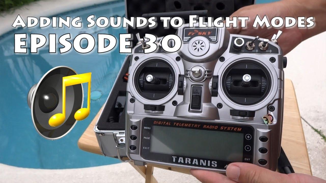 FrSky Taranis Sound Setup 6 Flight Modes for APM Arducopter