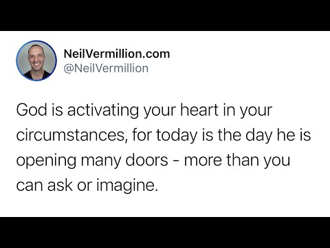 I Am Activating Your Heart And Circumstances - Daily Prophetic Word
