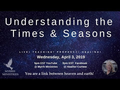 Understanding the Times and Seasons