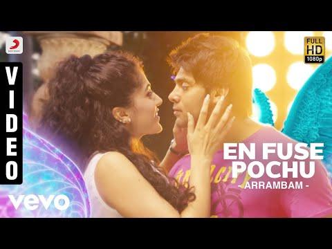 Arrambam - En Fuse Pochu Video | Arya, Tapsee - UCTNtRdBAiZtHP9w7JinzfUg