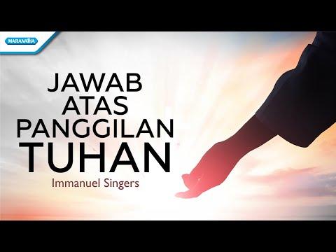 Immanuel Singers - Jawab atas panggilan Tuhan
