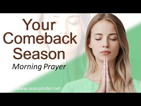 YOUR COMEBACK SEASON - GENESIS 39 - MORNING PRAYER  PASTOR SEAN PINDER (video)