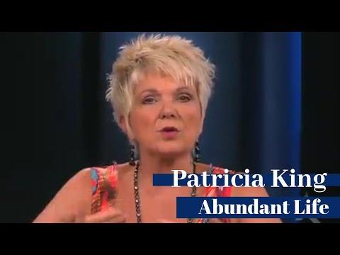 Patricia King - Abundant Life