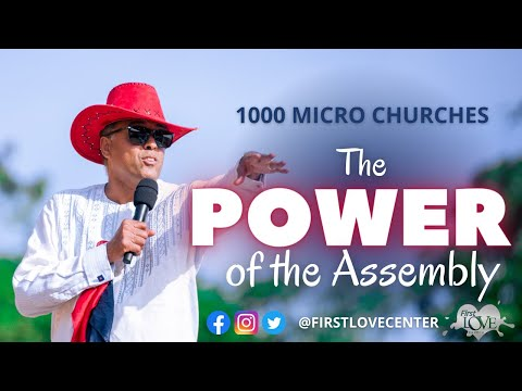 1000 Micro Churches: The Power Of The Assembly  Dag Heward-Mills