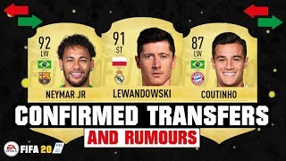 FIFA 20 | NEW CONFIRMED TRANSFERS & RUMOURS! 😱🔥| FT. LEWANDOWSKI, NEYMAR, COUTINHO... etc