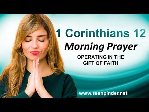Operating in the Gift of FAITH - Morning Prayer