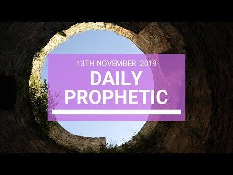 Daily Prophetic 13 November 2019 Word 4