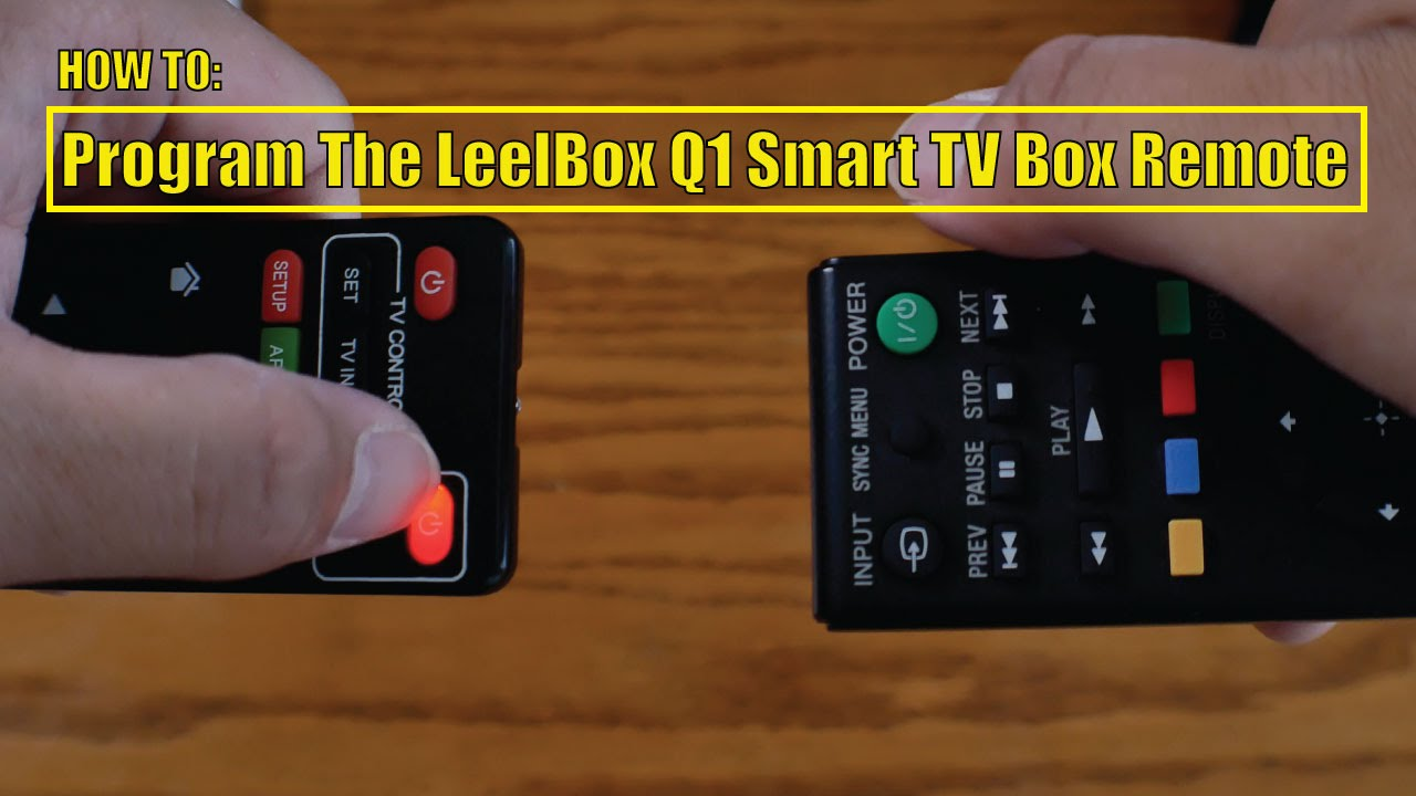 How To: Program The LeelBox Q1 Smart TV Box Remote | Racer lt