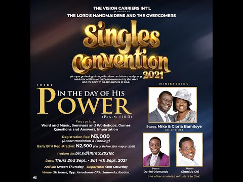 SINGLES CONVENTION 2021 - IN THE DAYS OF HIS POWER  DAY 3 GRAND FINALE