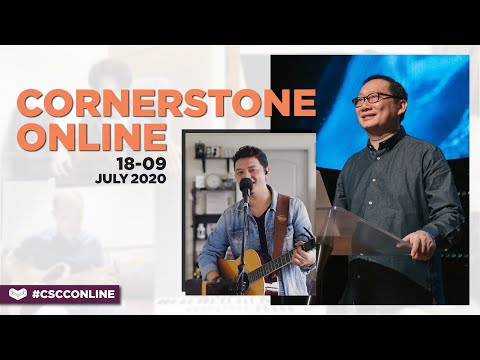 18-19 July 2020  A New Normal  Ps. Lim Lip Yong  Cornerstone Community Church  CSCC Online