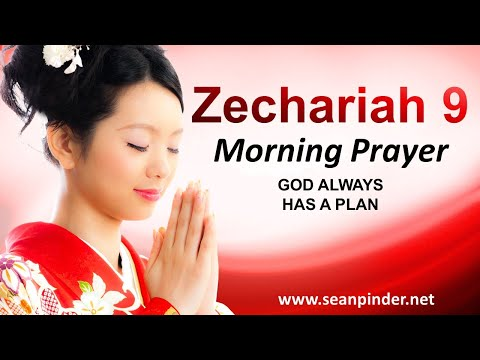 God ALWAYS Has a Plan - Morning Prayer