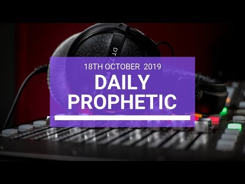 Daily Prophetic 18 October Word 3