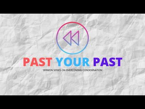 Church Online : Past Your Past