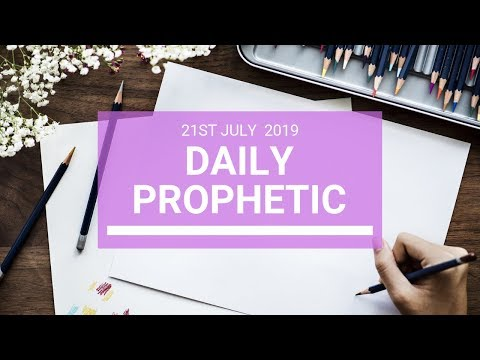 Daily Prophetic 21 July Word 4