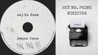 Hey. Mr. Prime Minister - deepakpeace , Acoustic