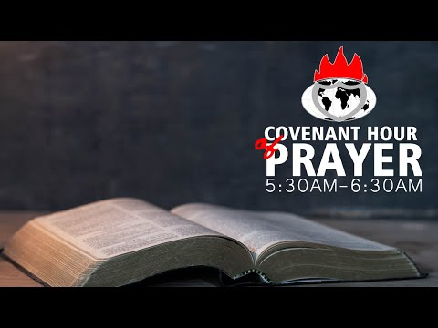 COVENANT HOUR OF PRAYER  23, SEPT  2021 FAITH TABERNACLE