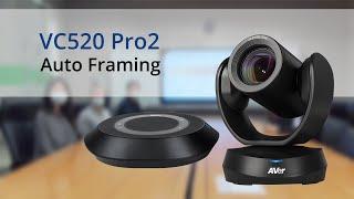 Quality video | VC520 Pro2 Manual Framing + Auto Framing