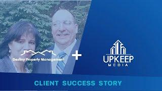 Upkeep Media Review - Destiny Property Management Success Story
