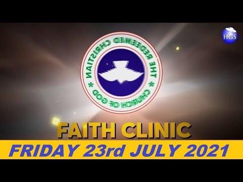 RCCG JULY 23rd 2021 FAITH CLINIC