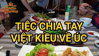 Đội mưa đến nhà hàng Bê Vàng Quận 5 chia tay Việt Kiều về Úc