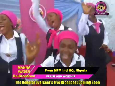 MFM SPECIAL MANNA WATER SERVICE WEDNESDAY MAY 13th 2020