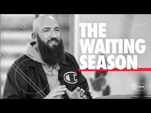 The Waiting Season  Pastor Daniel Groves