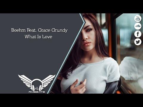 Boehm Feat. Grace Grundy - What Is Love - UCk1jnLcRdr_IrsX1Z0t1KgQ