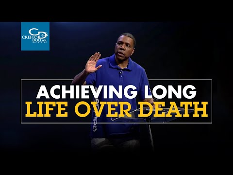 Achieving Long Life Over Death