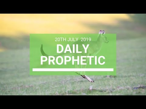 Daily Prophetic 20 July Word 7