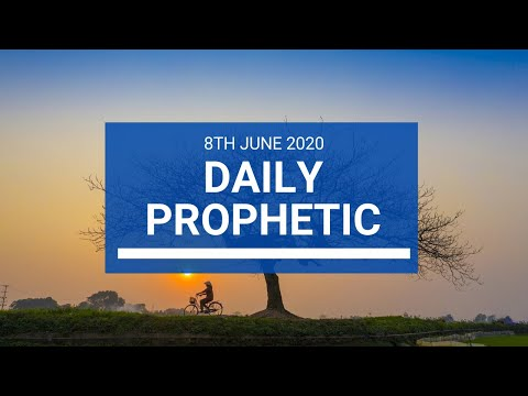 Daily Prophetic 8 June 2020 3 of 7