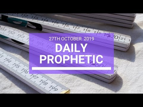 Daily Prophetic 27 October 2019 Word 3